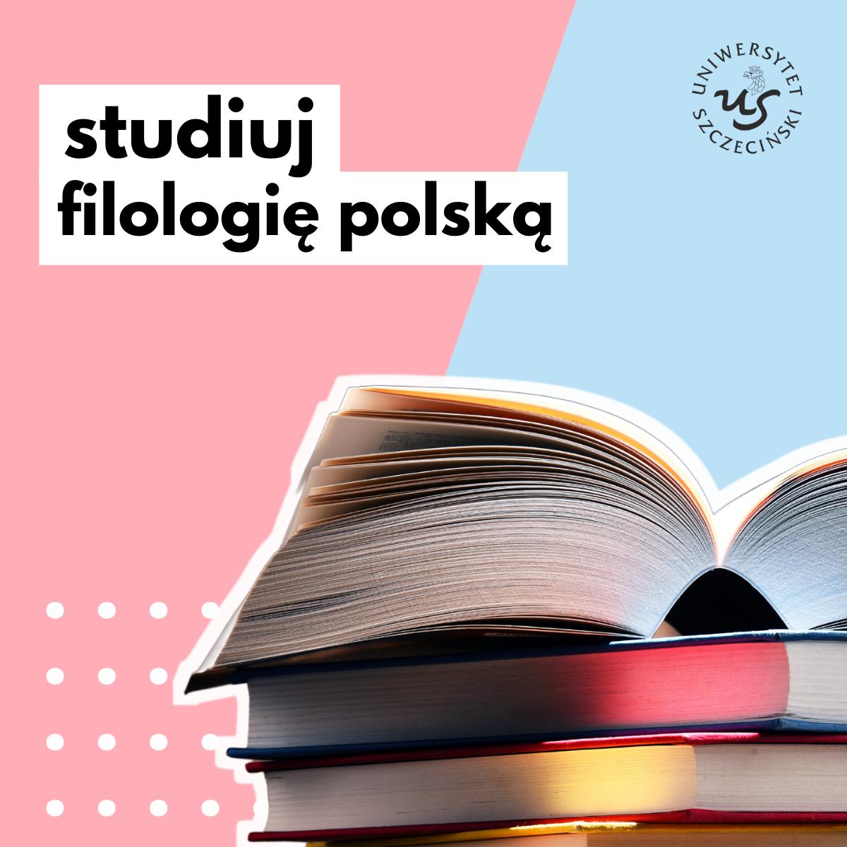 Filologia polska – zapraszamy na studia!